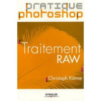 Traitement RAW - Christoph Künne