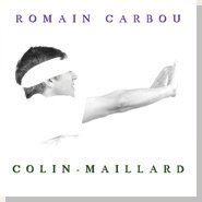 "Romain Carbou - ""Colin-Maillard"""